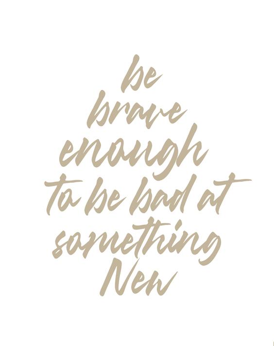 Be Brave Enough Beige Type Art Print